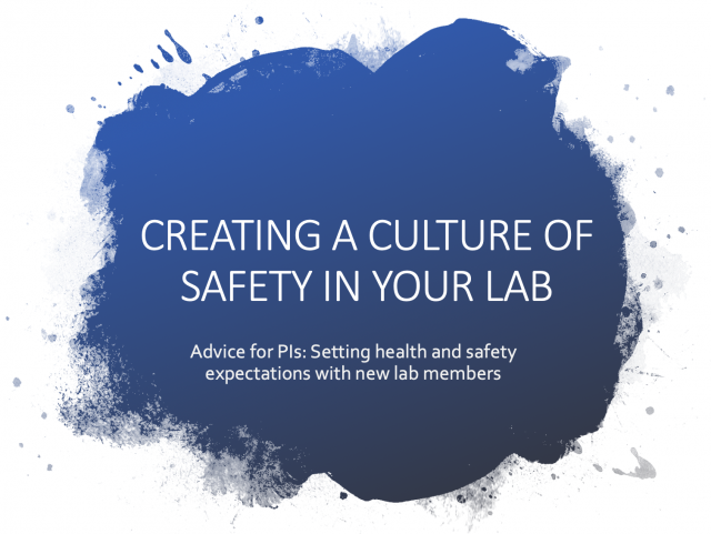Creating a Culture of Safety in Your Lab